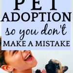 Understanding Pet Adoption (So You Don't Make a Mistake) text over an image of a boy laughing and looking into the camera while holding a pug puppy wearing a bow tie